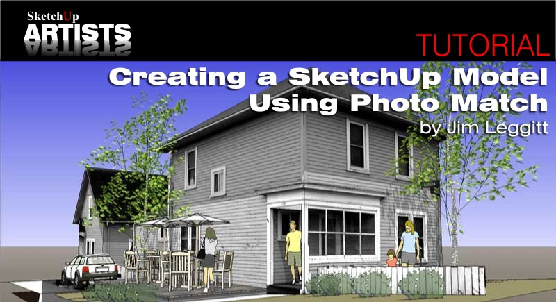 Matching a photo to a model (or a model to a photo) | sketchup help.