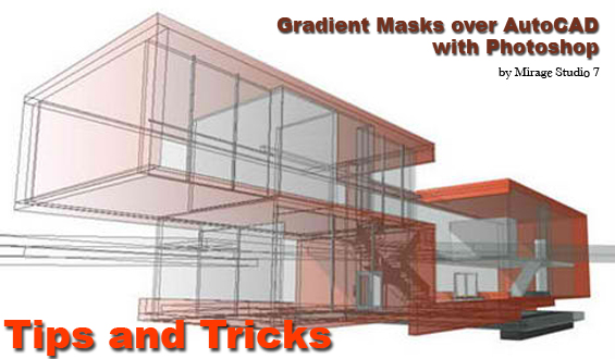 Gradient Masks over AutoCAD Drawing