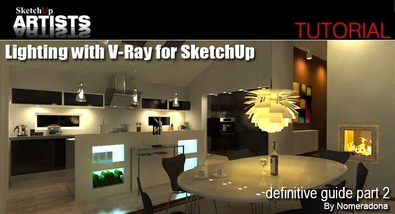 In ... & Lighting with V-Ray for SketchUp u2013 definitive guide part 2 ...