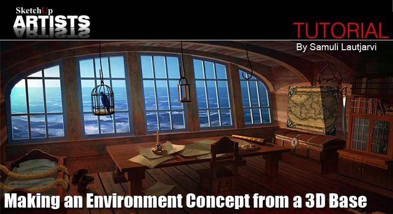 Making an Environment Concept from a 3D Base :: SketchUp 3D
