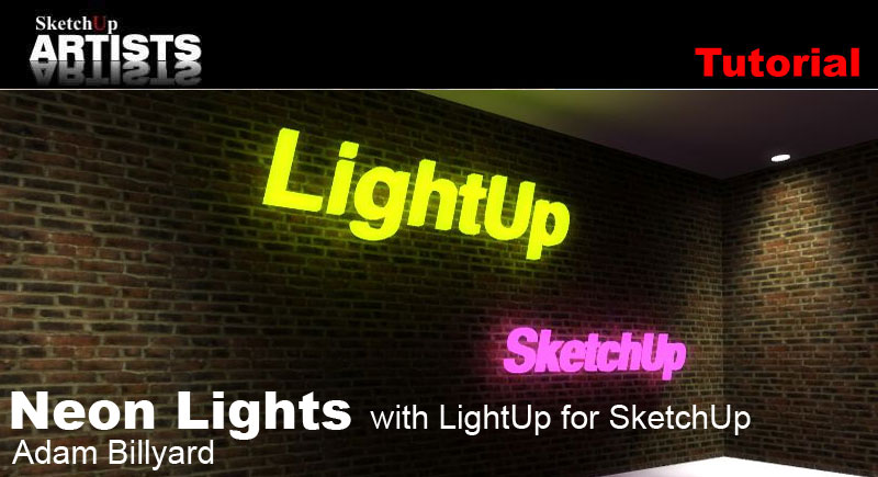 Neon Lights With Lightup For Sketchup Sketchup 3d