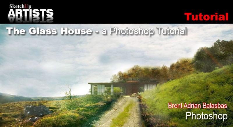 Sketchup And Photoshop Sketchup 3d Rendering Tutorials