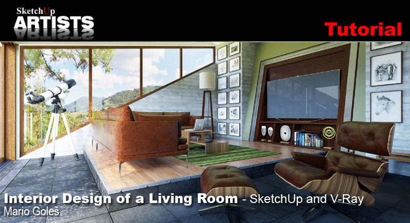 Interior Design of a Living Room – SketchUp and V-Ray