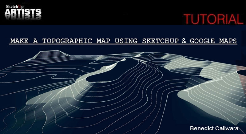 Make Topographic Map Using SketchUp And Google Maps SketchUp D - Google maps topo