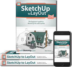 SketchUp & Layout 2nd Edition