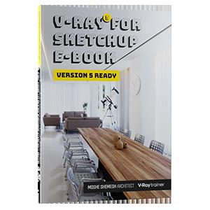 V-Ray 5 for SketchUp E-Book