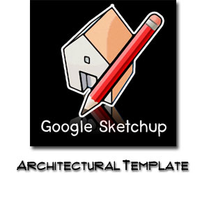 SketchUp8 Template for Architectural Modeling